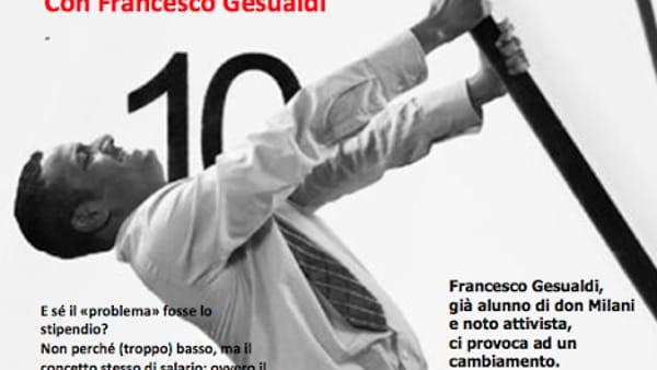 Francesco Gesualdi ospite alla Fraternità San Damiano per parlare di cambiamenti