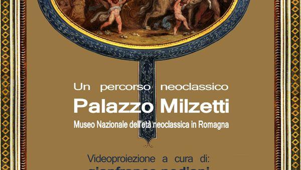 """""""Un percorso classico"""": appuntamento sabato a Palazzo Milzetti"""