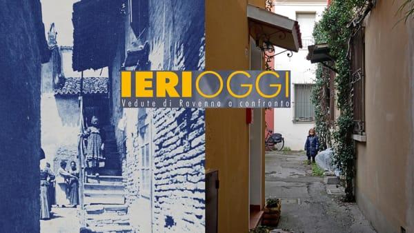 Vedute di Ravenna a confronto tra passato e presente in 46 scatti