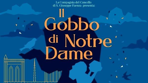 """La rassegna per ragazzi propone il musical """"Il Gobbo di Notre Dame"""""""